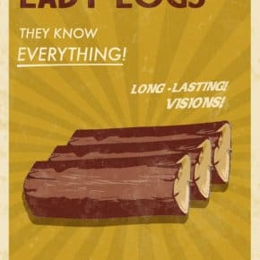 "Lady Logs ""They Know Everything!"" Poster"
