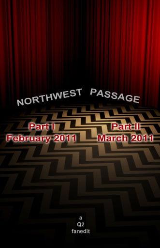 Northwest Passage, Twin Peaks fanedit
