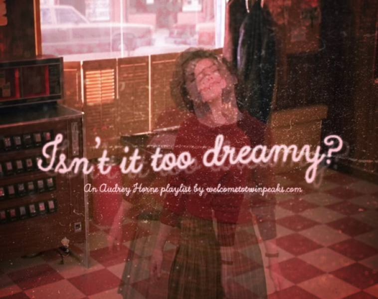 Audrey Horne inspired Twin Peaks playlist