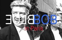 BLUE BOB in Paris documentary on David Lynch and John Neff