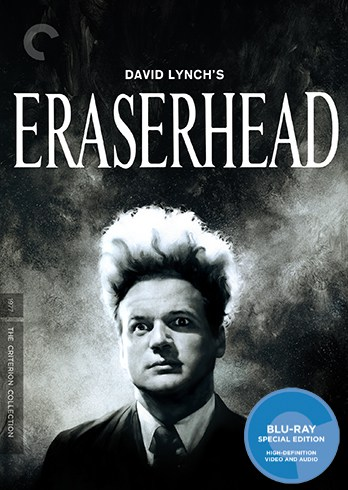 Eraserhead by David Lynch: Criterion Blu-ray & DVD