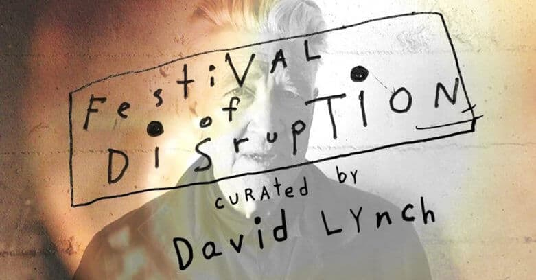 David Lynch Festival of Disruption 2016