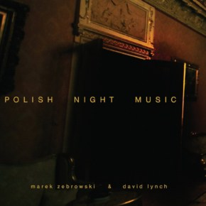 "Watch David Lynch And Marek Zebrowski Perform A Live Improvisation Of ""Polish Night Music"" (Soon Out On Vinyl)"