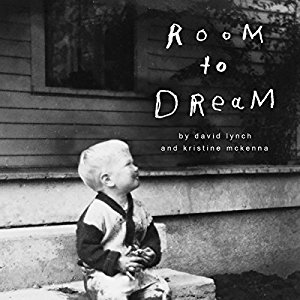 David Lynch - Room to Dream audiobook