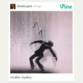 David Lynch's First Vine And The 10 Most Lynchian Vines Out There