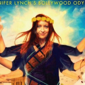 Watch On Demand: Despite The Gods, Documentary About Jennifer Lynch's Bollywood Odyssey