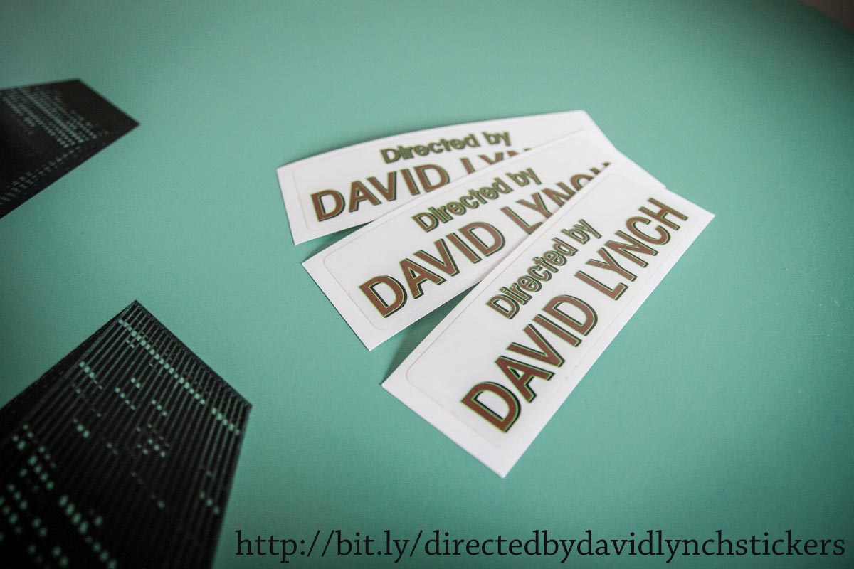 Directed by David Lynch stickers