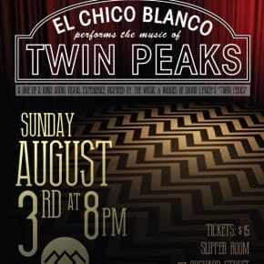 El Chico Blanco Performs The Music Of Twin Peaks