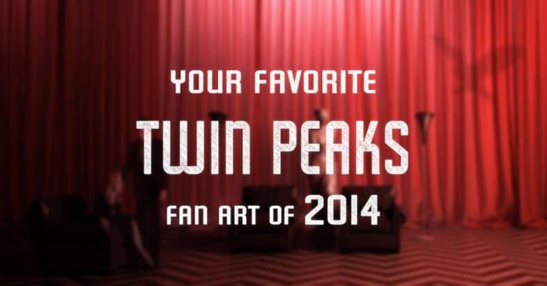 Top Twin Peaks fan art of 2014