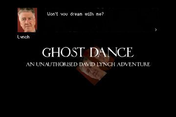 Ghost Dance - An Unauthorized David Lynch Adventure