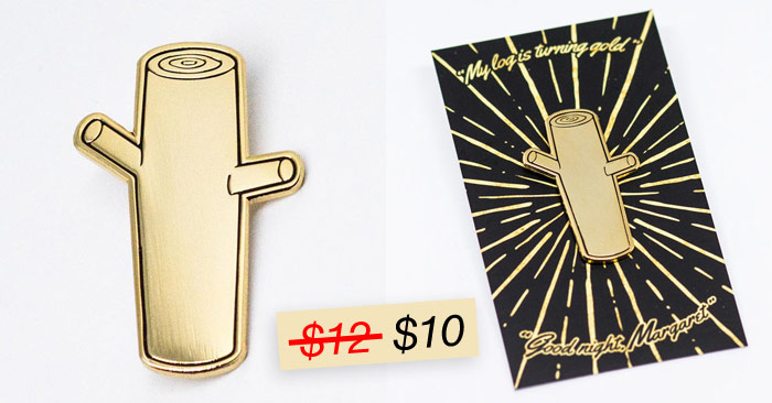 The Log Lady's Golden Log Enamel Pin