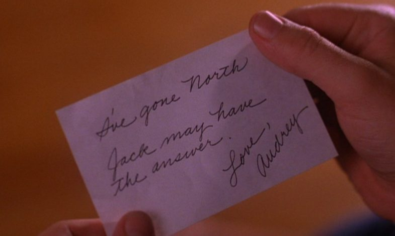"""I've gone north. Jack may have the answer. Love, Audrey"" note from Twin Peaks."