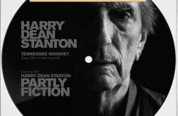 "Harry Dean Stanton: Partly Fiction 7"" Picture Disc"
