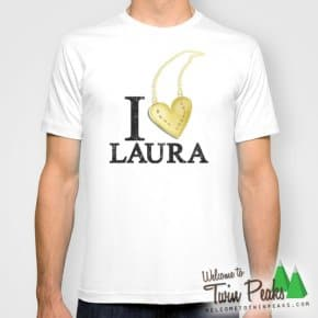 I Love Laura Palmer T-Shirt