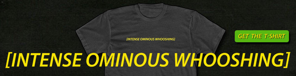 Intense Ominous Whooshing Tshirt 970x250 Black