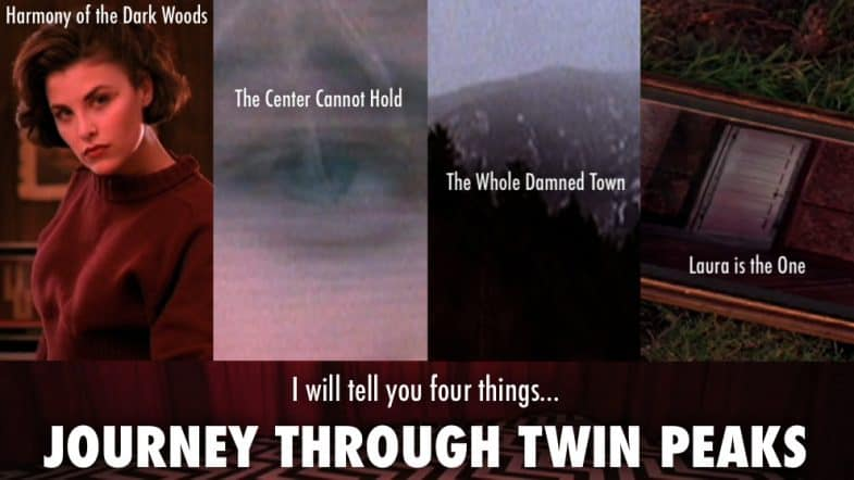 Journey Through Twin Peaks