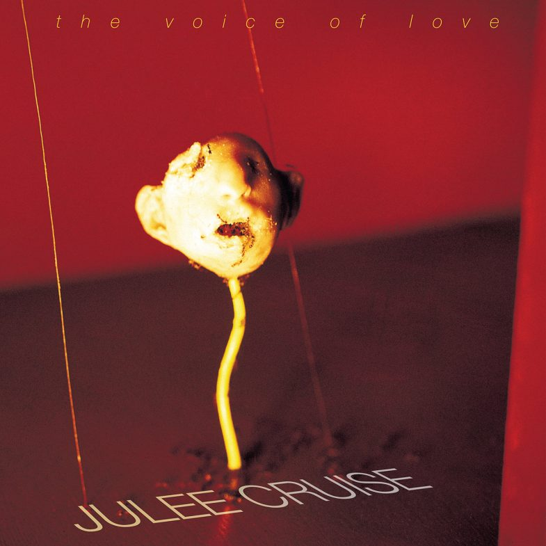 Julee Cruise - The Voice of Love (Sacred Bones Records)