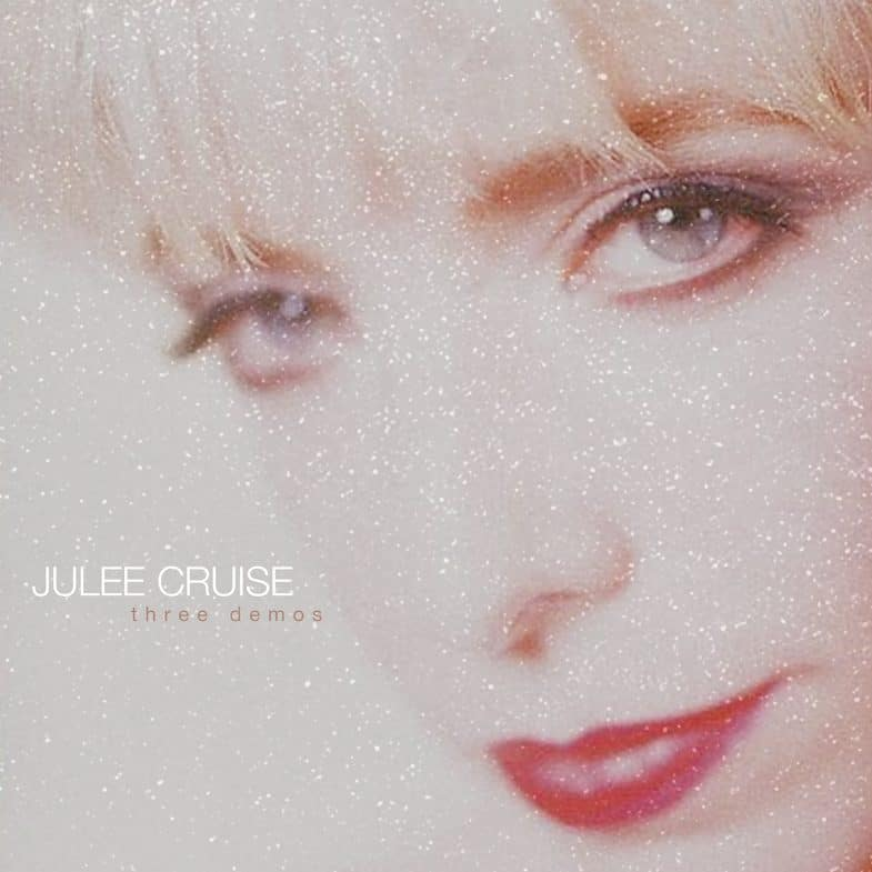 Julee Cruise Three Demos (Sacred Bones Records)