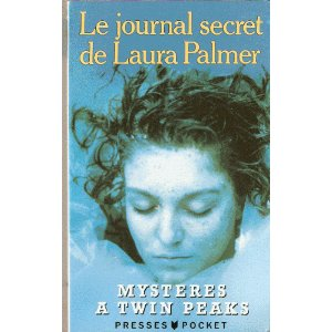 Le journal secret de Laura Palmer - Mystères à Twin Peaks
