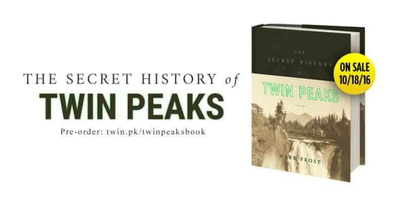 Mark Frost's The Secret History of Twin Peaks