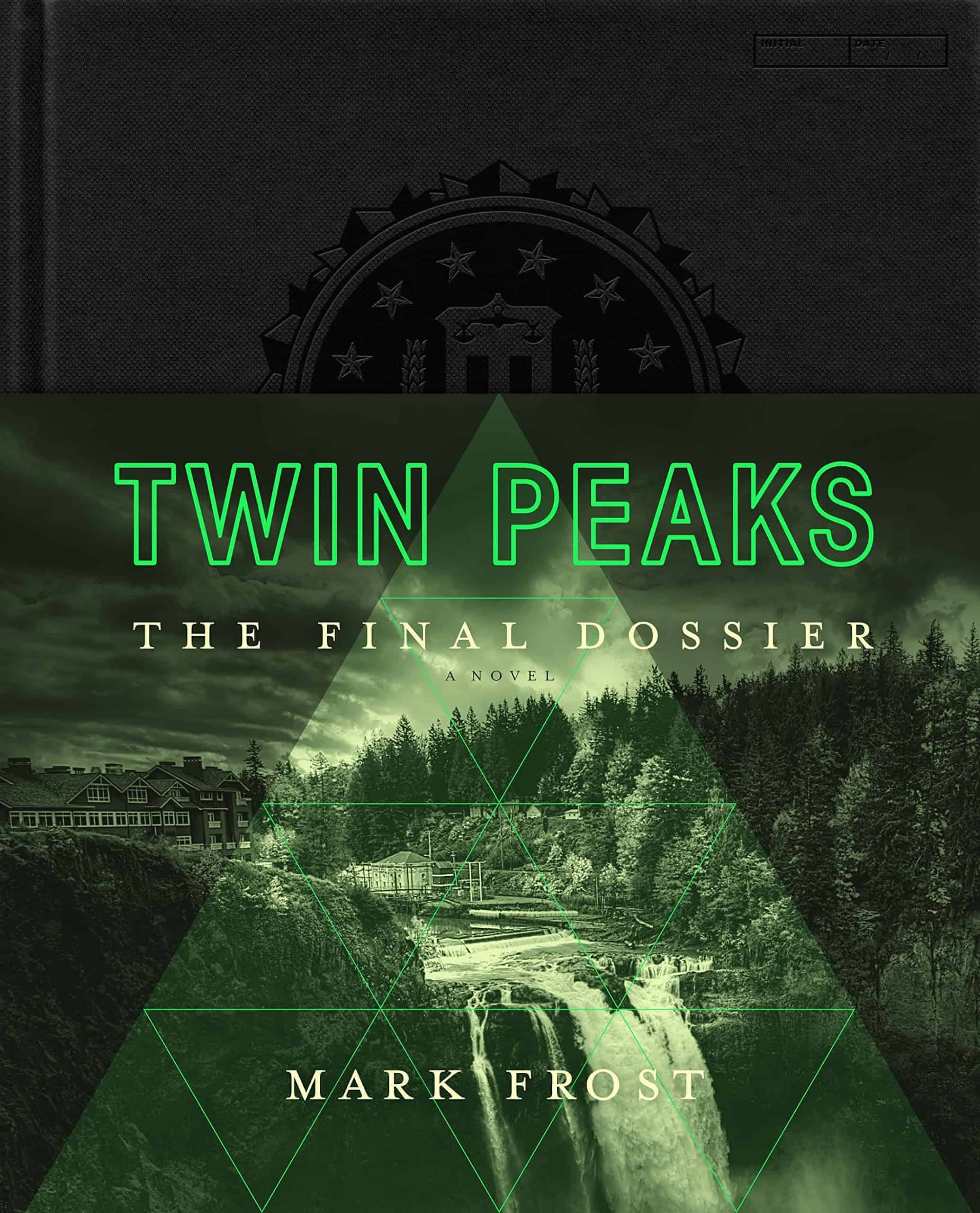 Mark Frost - Twin Peaks: The Final Dossier