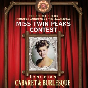The Double R Club Presents: 4th Annual Miss Twin Peaks Contest
