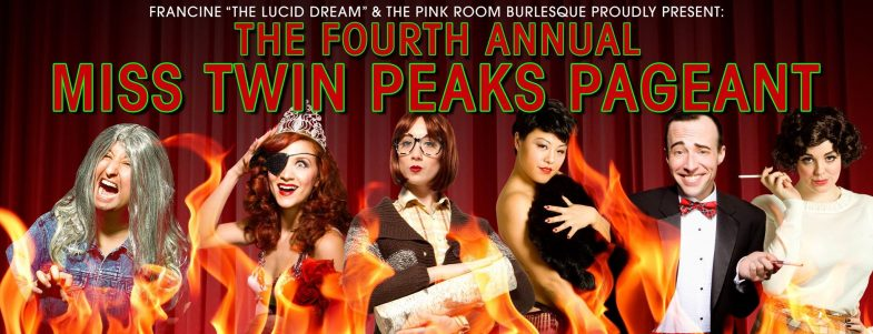 4th Annual Miss Twin Peaks Pageant by The Pink Room Burlesque