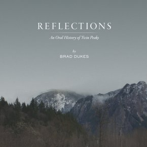 Reflections, An Oral History Of Twin Peaks. You'll Love This Book Like Cooper Loves Pie!