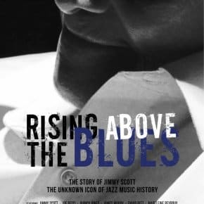 Rising Above The Blues, The Story Of Jimmy Scott (Trailer)