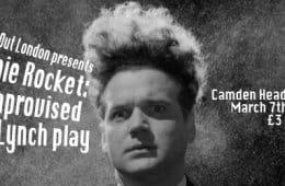 Ronnie Rocket, A David Lynch improvisation