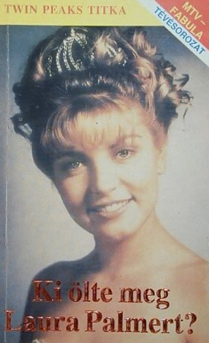 Who killed Laura Palmer, reads this Hungarian version sent in by Gábor C.