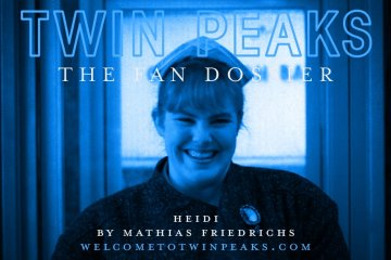 Twin Peaks: The Fan Dossier - Heidi