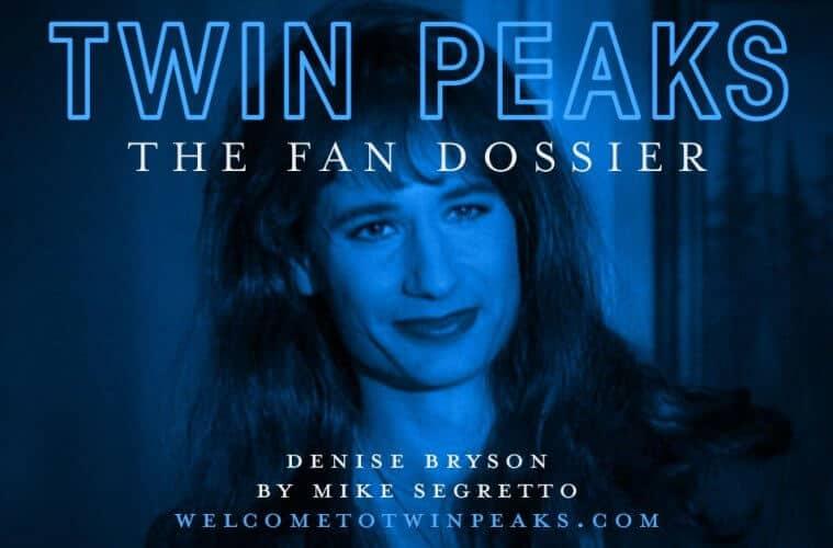 The Fan Dossier: Denise Bryson