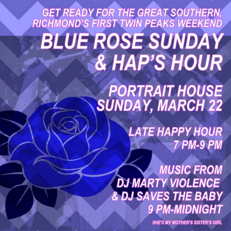 Blue Rose Sunday & Hap's Hour