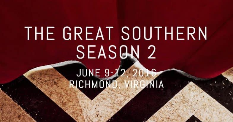 The Great Southern: Season 2 (Richmond, VA)