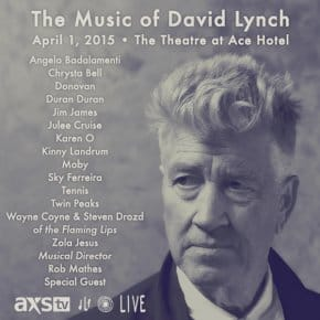 The Music Of David Lynch Performed LIVE By Angelo Badalamenti, Julee Cruise, Moby And Many Others