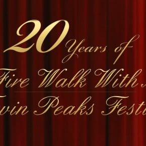 Twin Peaks Fest Sold Out For The First Time Ever