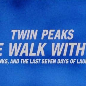 3.5 Hour Fan Edit Puts The Missing Pieces Back Into Twin Peaks: Fire Walk With Me