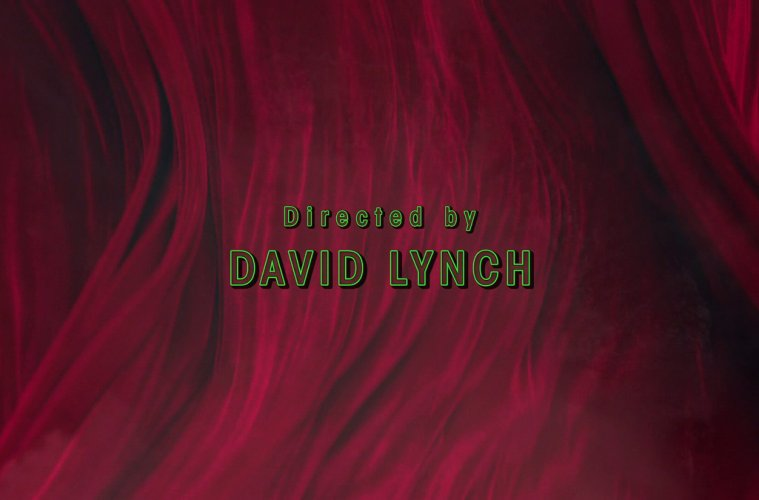Twin Peaks: The Return directed by David Lynch
