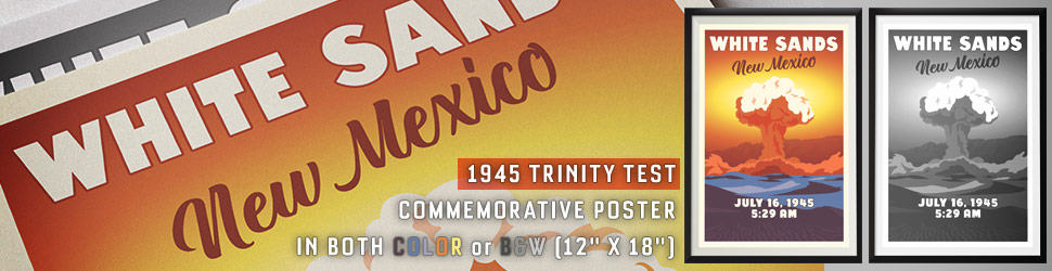 Trinity - White Sands, New Mexico (July 16, 1945) Poster