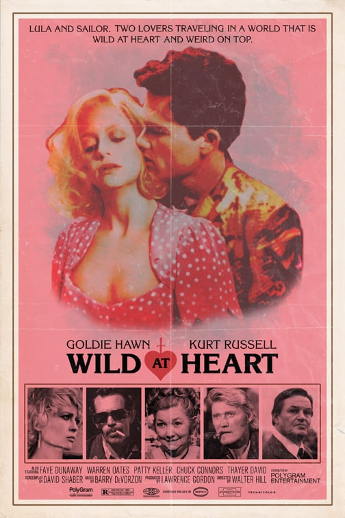 Wild at Heart starring Goldie Hawn & Kurt Russell